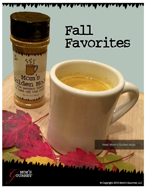 Fall Favorites, Mom's Gourmet's Free Cookbook